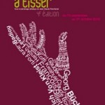 Festival Un Automne à Tisser à l'Épée de Bois, 4e édition // 10/09 - 31/10/10