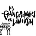 Les Francophonies en Limousin, 27e édition // 23/09 - 02/10/10