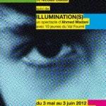 Critique • « Illumination(s)» Texte et mise en scène Ahmed Madani au THéâtre de l'Epée de bois