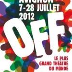Petite chronique du Off d'Avignon 2012