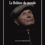 Lecture. « La Brûlure du monde » Claude Régy. Avec le film d'Alexandre Barry. Les Solitaires Intempestifs.