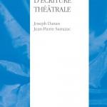 Lecture. « L'ATELIER D'ÉCRITURE THÉÂTRALE » Joseph Danan Jean-Pierre Sarrazac / Actes Sud – Papiers
