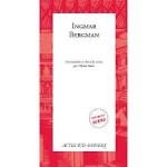 Lecture. « Ingmar Bergman». Actes Sud - Papiers