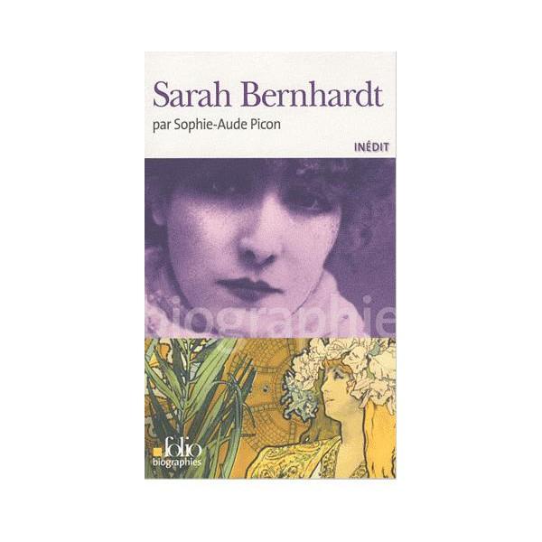 sarah-bernhardt-sophie-aude-picon-bio