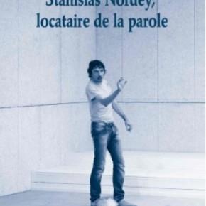 Lecture • « Stanislas Nordey, locataire de la parole » de Frédéric Vossier