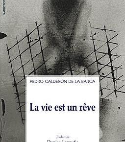 Lecture • « La vie est un rêve » de Calderón aux Solitaires Intempestifs
