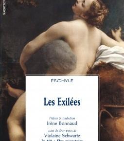 Critique • « Les Exilées », Irène Bonnaud, Les Solitaires Intempestifs, 2013