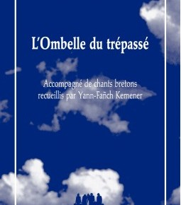 Lecture ・ «L'Ombelle du trépassé» de Jean Lambert-Wild / Les Solitaires Intempestifs