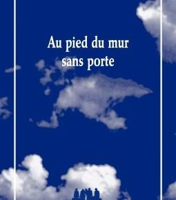 Lecture ・ «Au pied du mur sans porte» de Lazare, Les Solitaires Intempestifs