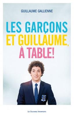 les-garcons-et-guillaume-a-table-