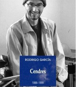 Lecture ・ Cendres 1986-1999 de Rodrigo Garcià, Les  Solitaires intempestifs