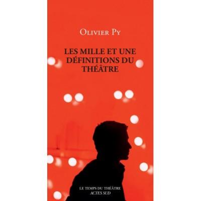 les-mille-et-une-definitions-du-theatre-de-olivier-py-livre-theatre