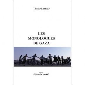 Lecture • « Les monologues de Gaza », Théâtre Ashtar aux Éditions L'espace d'un instant