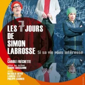 Critique • « Les 7 jours de Simon Labrosse. Si sa vie vous intéresse » par Cendre Chassanne au Lucernaire