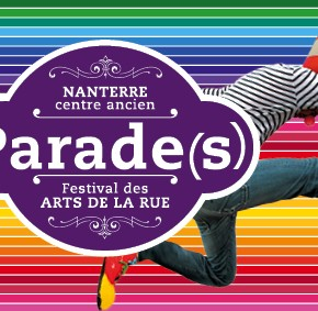 « Parade(s) », Festival des Arts de la rue de Nanterre