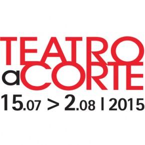Festival Teatro a Corte du 15 juillet au 2 août 2015. Le théâtre dans les demeures royales du Pièmont