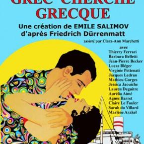 « Grec cherche Grecque » d'Emile Salimov à partir de Friedrich Dürrenmatt au Vingtième Théâtre