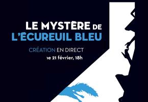 Le mystère de l'écureuil bleu, dimanche 21 février à 18h sur Arte Concert et opera-comique.com