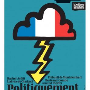 Politiquement correct écrit et mis en scène par Salomé Lelouch au théâtre de la Pépinière