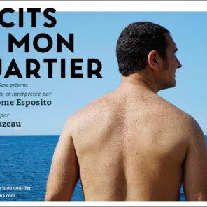 Récit de mon quartier de Jean-Jérôme Esposito. Théâtre Le Nouveau Ring. Festival Avignon Off