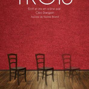 Trois, écrit et mis en scène par Cléo Dangoin, théâtre Darius Milhaud