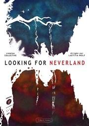 Looking for Neverland, création collective dirigée par Laetitia Wolf, au Théâtre de la Jonquière