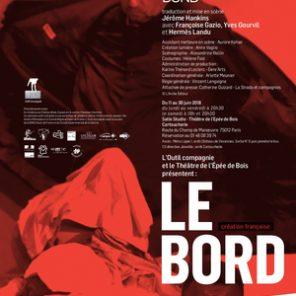 Le Bord, d'Edward Bond, mise en scène Jérôme Hankins, au Théâtre de l'Epée de Bois / Cartoucherie de Vincennes